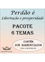 PACOTE 6 AULAS - PERDAO: LIBERTAÇÃO E PROSPERIDADE